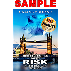 RISK: Three Crime-fighting Women RISK All for Love, Lust and Justice - SAMPLE: A Sexy Lesbian Fiction Mystery