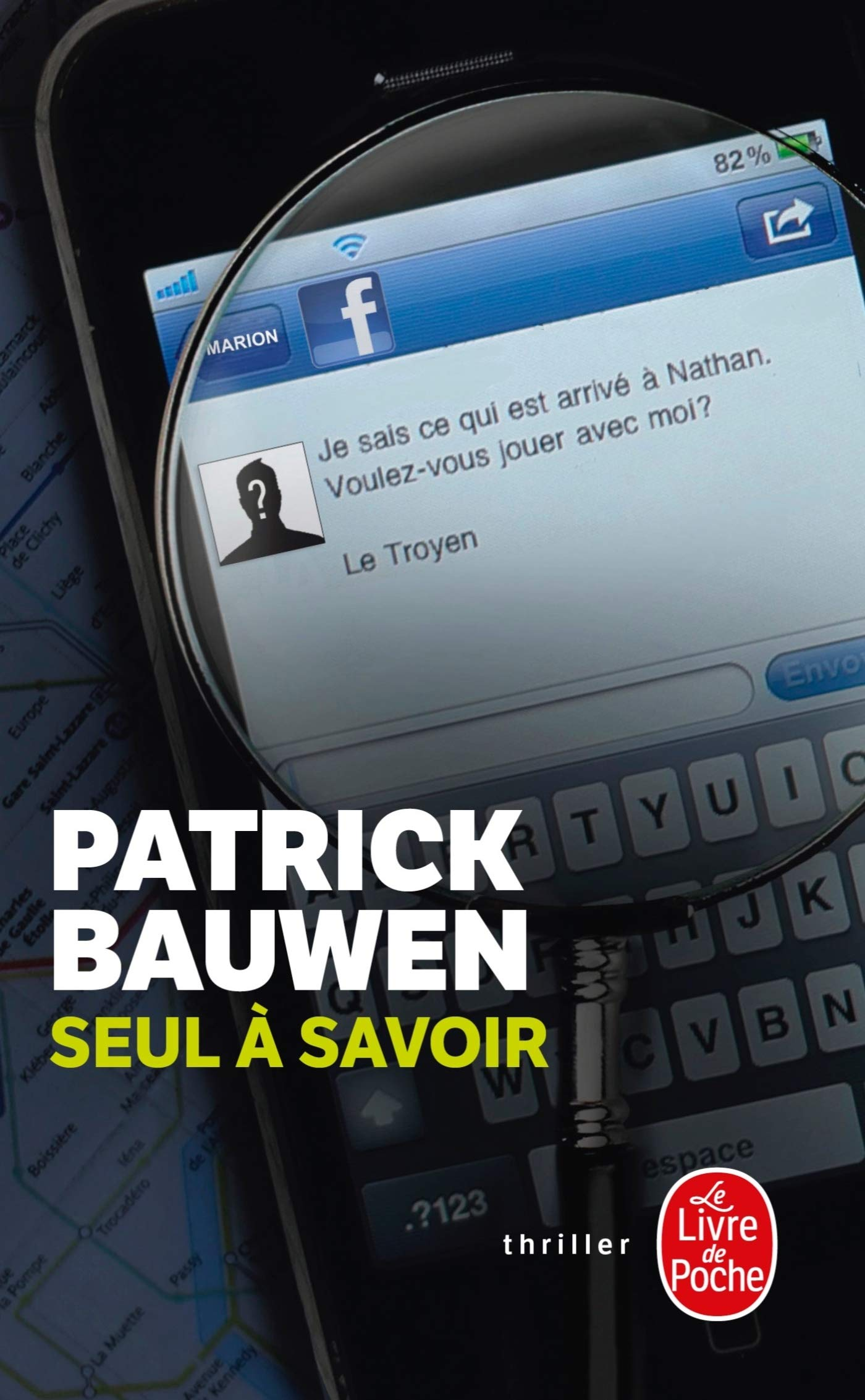 Seul A Savoir French Edition Patrick Bauwen
