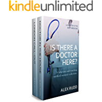 Is There A Doctor Here?: A hilarious and touching medical memoir collection