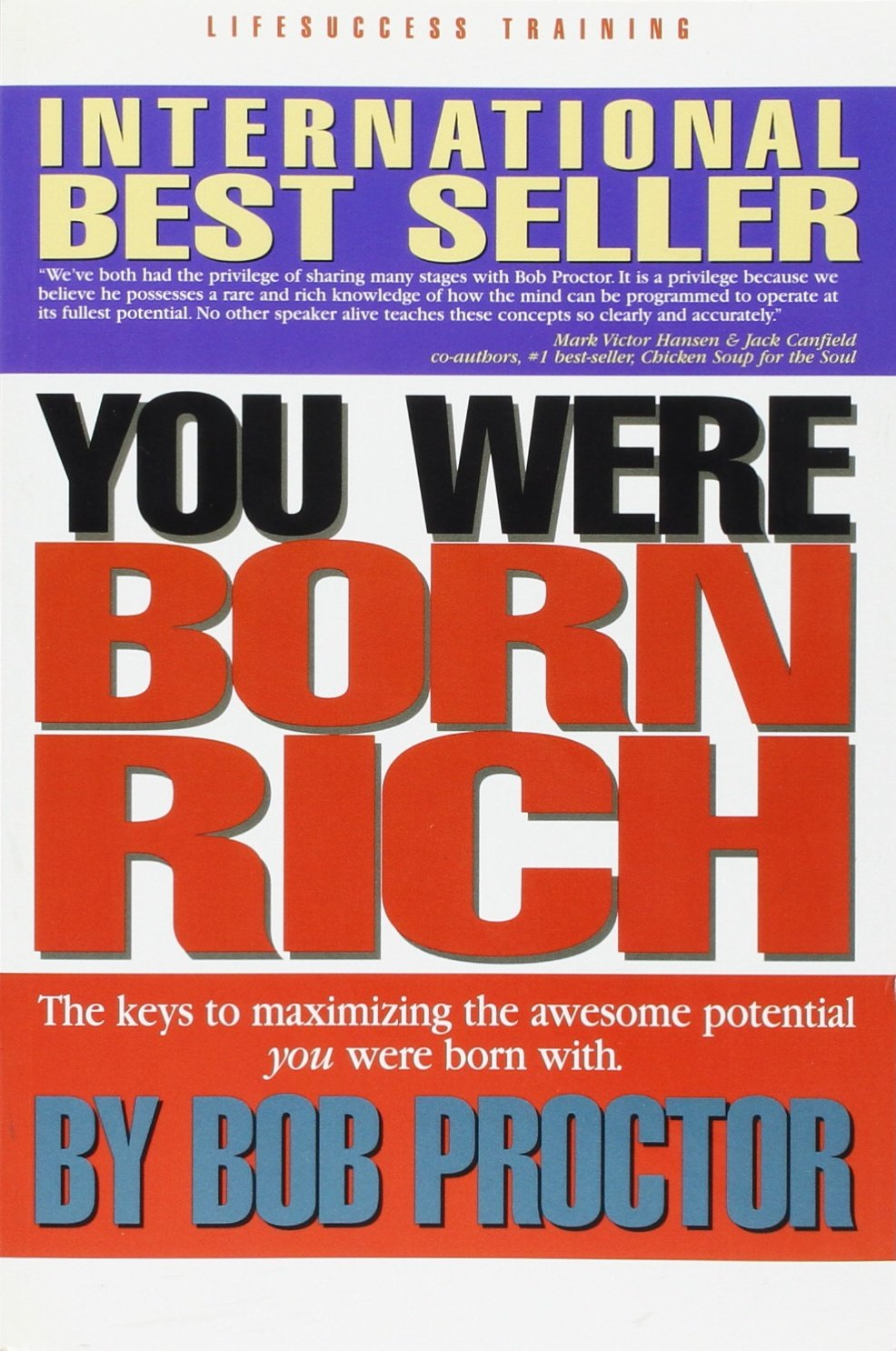 You Were Born Rich:  Now You Can Discover and Develop Those Riches by LifeSuccess Productions
