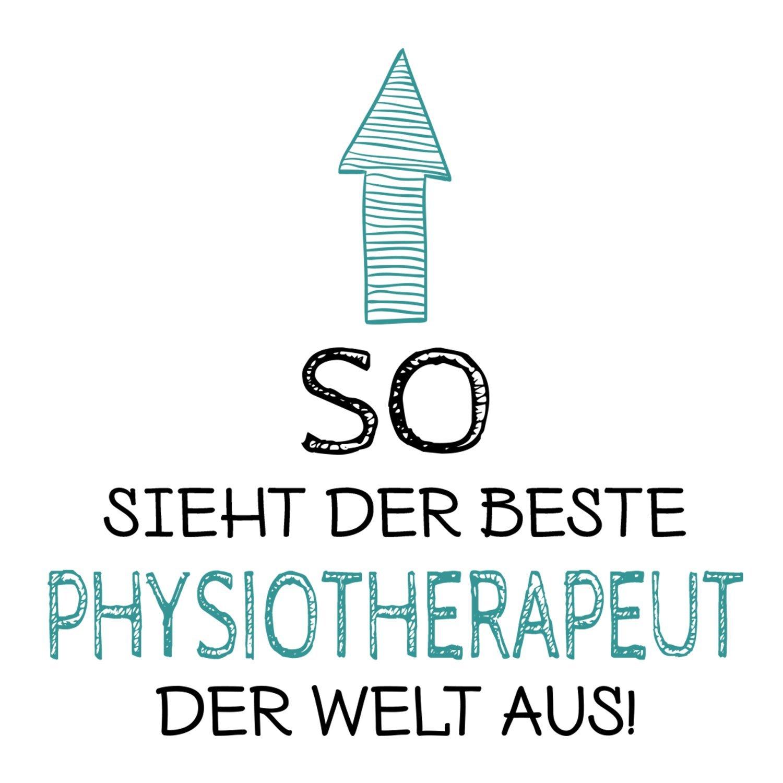 Fashionalarm Tasse So sieht der beste Physiotherapeut der Welt aus  beidseitig bedruckt mit Spruch   Geschenk Idee Physiotherapie Beruf Job,  Farbe:weiß: ...