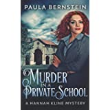 Murder In A Private School (A Hannah Kline Mystery)