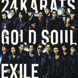 24karats GOLD SOUL(CD+DVD) Single, CD+DVD