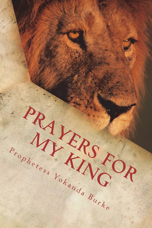 Prayers For My King: Prayer Devotional for Husbands (3 Cord Strand) (Volume 1) PDF