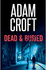 Dead & Buried (Knight & Culverhouse) Paperback