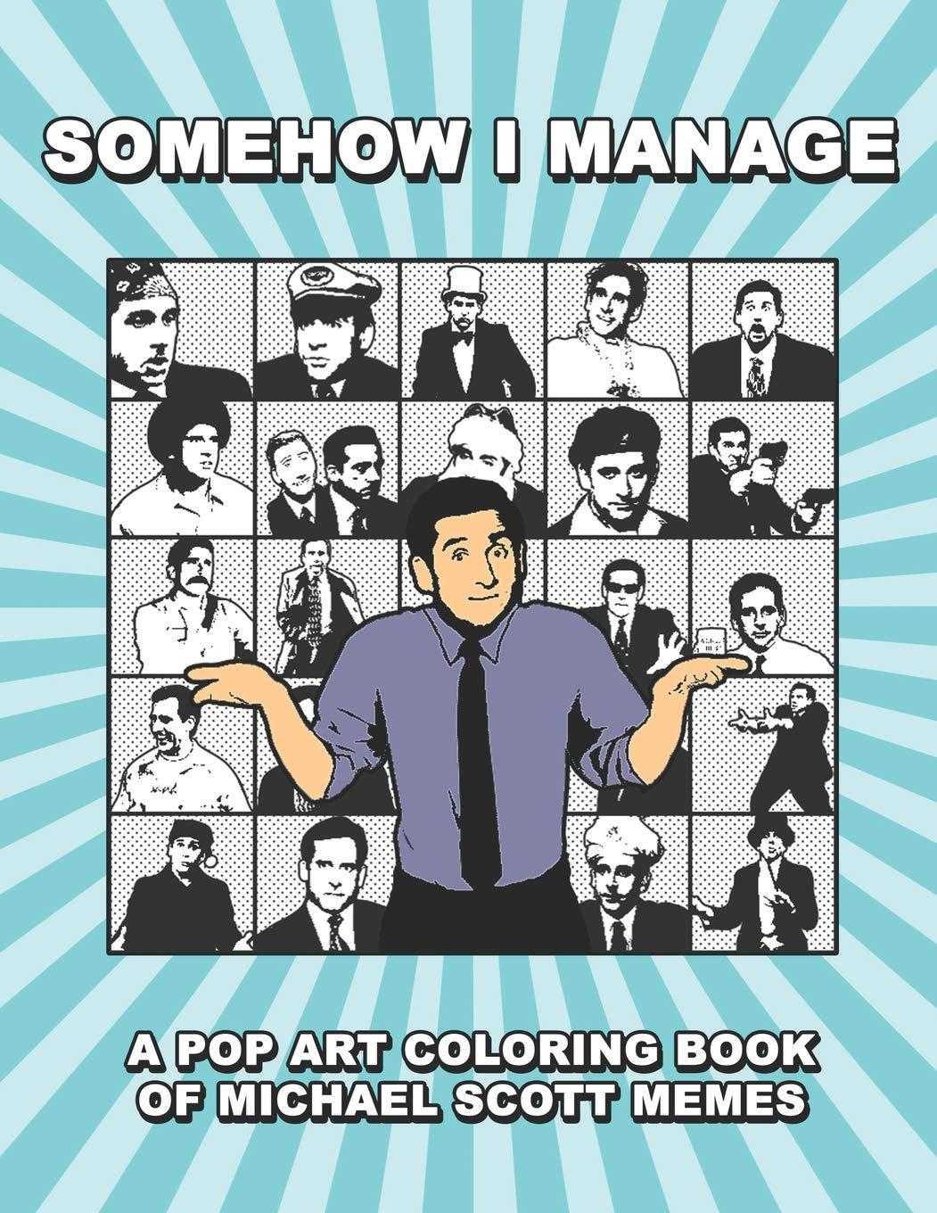 Amazon Com Somehow I Manage A Pop Art Coloring Book Of Michael