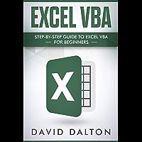 Excel VBA: Step-by-Step Guide To Excel VBA For Beginners (Excel Programming, Excel Macros)