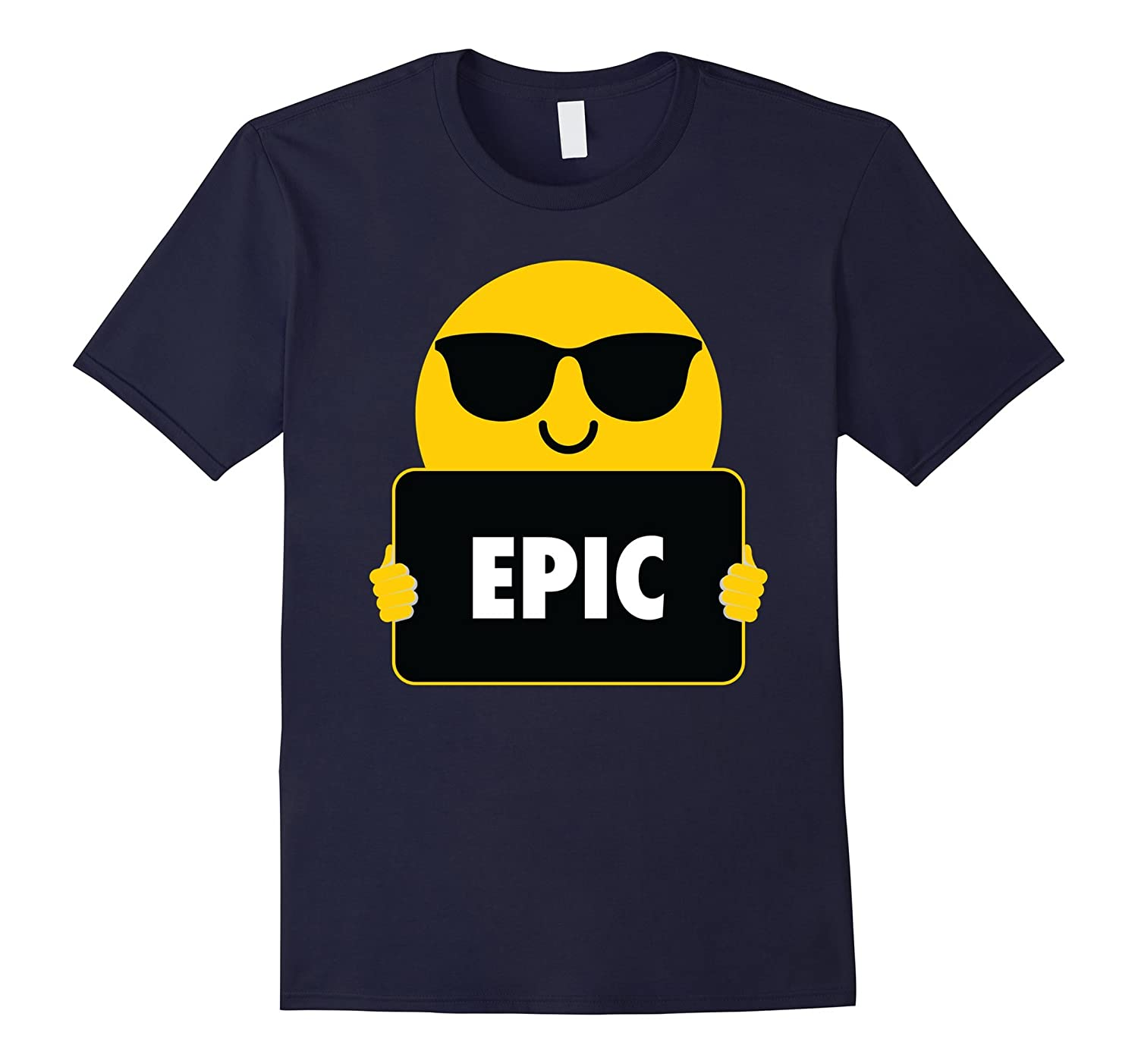 Epic Shirt Sunglasses Emoji T-Shirt Tee-T-Shirt