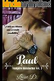 Paul, vampiro mutaforma Vol 3