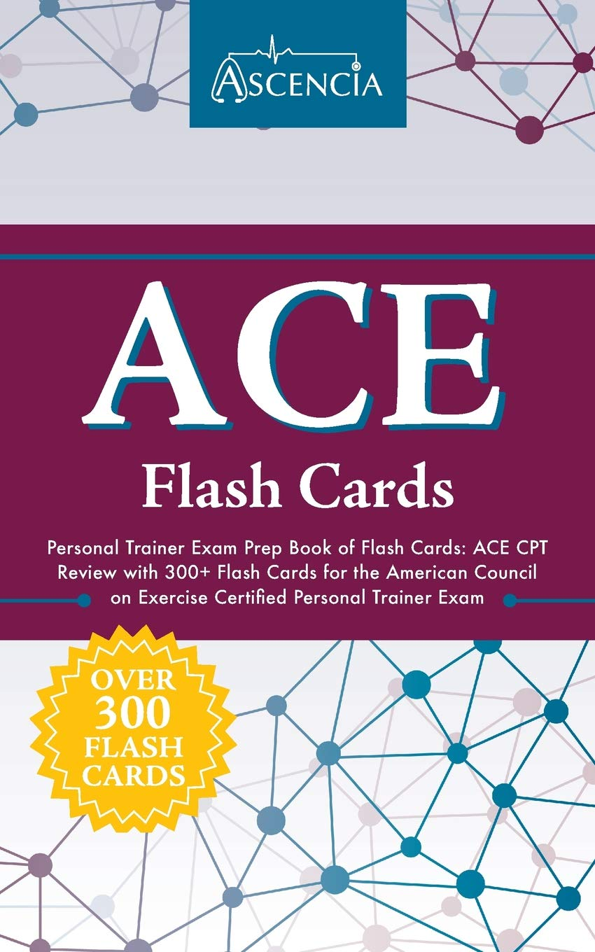 Ace Personal Trainer Exam Prep Book Of Flash Cards Ace Cpt Review