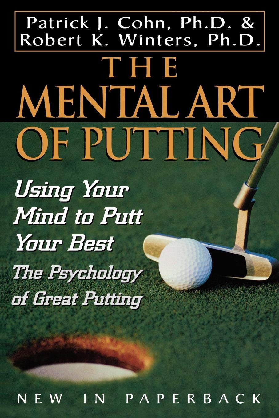 The Mental Art of Putting: Using Your Mind to Putt Your Best pdf