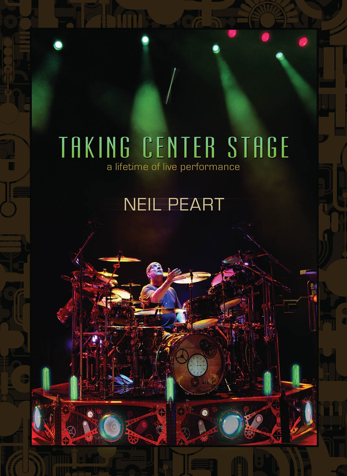 DVD : Neil Peart - Taking Center Stage: Lifetime of Live Performances (3 Disc)