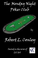 The Monday Night Poker Club (Lil Girl Series Book 2) Kindle Edition