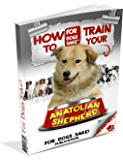 How to Train your Anatolian Shepherd