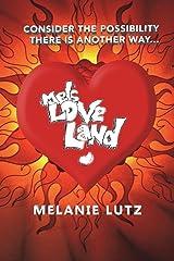Mels Love Land Paperback