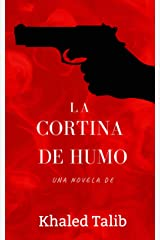 La cortina de humo (Spanish Edition) Kindle Edition