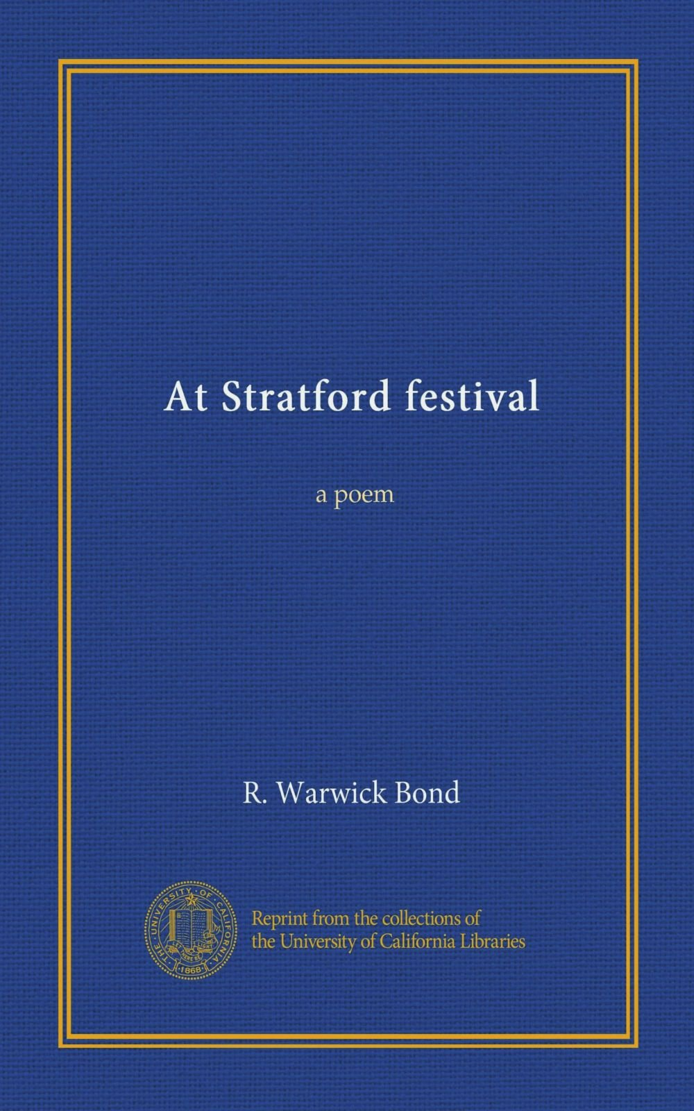 Read Online At Stratford festival: a poem PDF