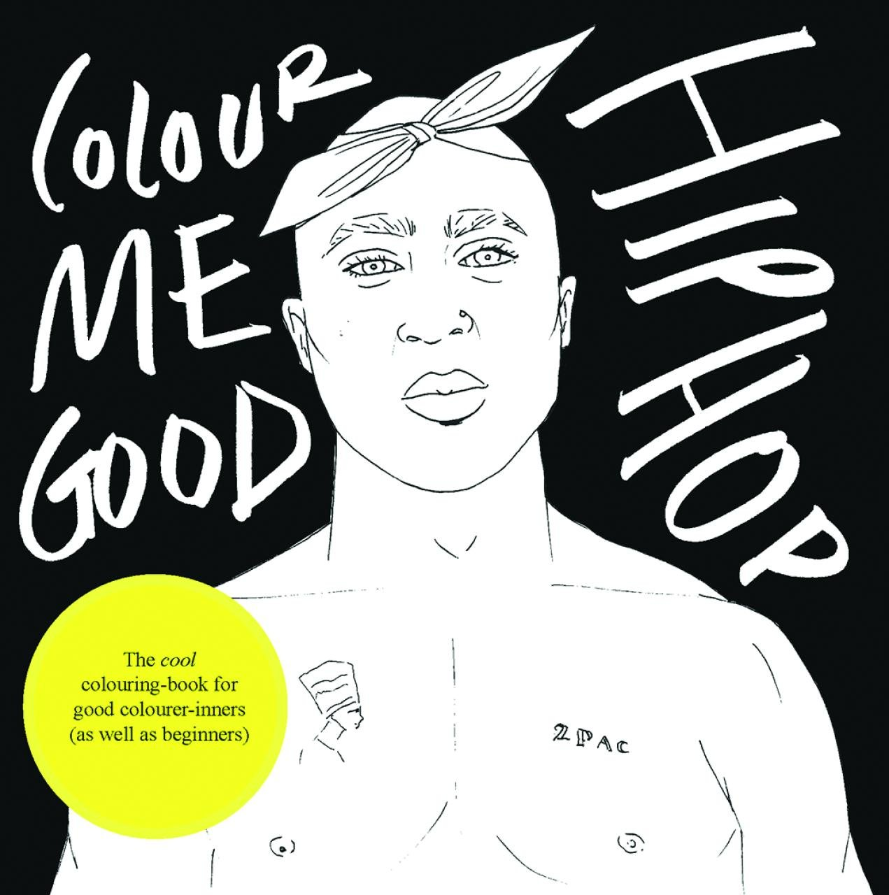 Colour Me Good Hip Hop: Amazon.de: Mel Elliott: Fremdsprachige Bücher