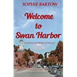 Welcome to Swan Harbor: A Swan Harbor Novella (Stories from Swan Harbor Book 1)