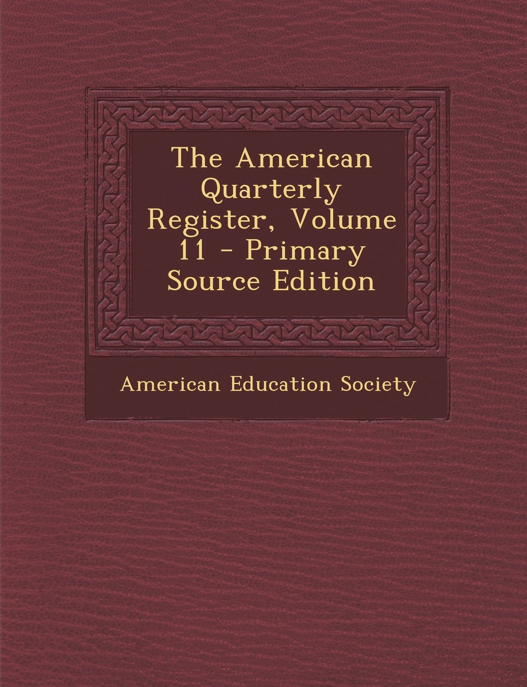 The American Quarterly Register, Volume 11 - Primary Source Edition ebook