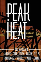 Peak Heat: A Dystopian Anthology Paperback