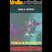 Técnicas de Investigación Criminalística