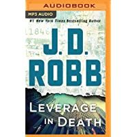 Leverage in Death (In Death Series)