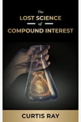 The Lost Science of Compound Interest Kindle Edition