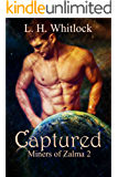 Captured (The Miners of Zalma Book 2)