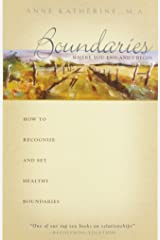 Boundaries: Where You End and I Begin— - How to Recognize and Set Healthy Boundaries Paperback