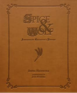 Spice And Wolf Anniversary Collectors Edition