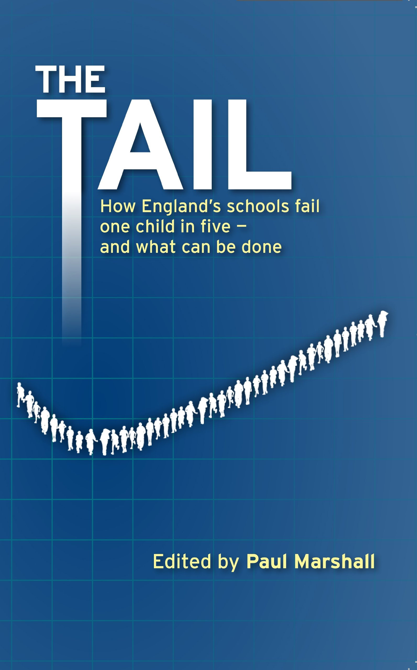 Download The Tail: How England's Schools Fail One Child in Five - And What Can Be Done ebook