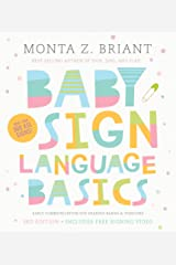 Baby Sign Language Basics: Early Communication for Hearing Babies and Toddlers, 3rd Edition Kindle Edition