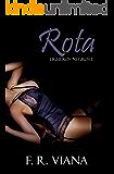 Rota (Ligueros Negros nº 1)