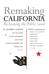 Remaking California: Reclaiming the Public Good Paperback