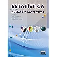 Estatística Aplicada às Ciências e Tecnologias da Saúde