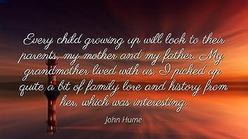Amazoncom John Hume Famous Quotes Laminated Poster Print 24x20
