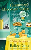 Charms and Chocolate Chips: A Magical Bakery Mystery Book 3
