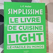 Amazon.fr - Simplissime light: Le livre de cuisine light le + facile du monde - Jean-François