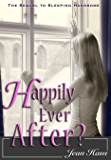 Happily Ever After? (Sleeping Handsome Sequel)