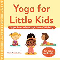 Yoga for Little Kids: Simple Poses to Encourage Calm & Well-Being