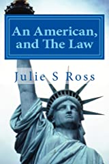 An American, and The Law Kindle Edition
