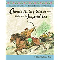 Chinese History Stories Volume 2: Stories from the Imperial Era (Treasures of China)