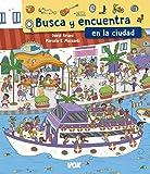 Busca y encuentra en la ciudad (Vox - Infantil / Juvenil - Castellano - A Partir De 5/6 Años)