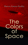 The Colors of Space: Sci-Fi Novel
