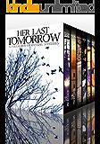 Her Last Tomorrow Super Boxset (English Edition)