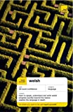 Teach Yourself Welsh New Edition (Teach Yourself Complete Courses)