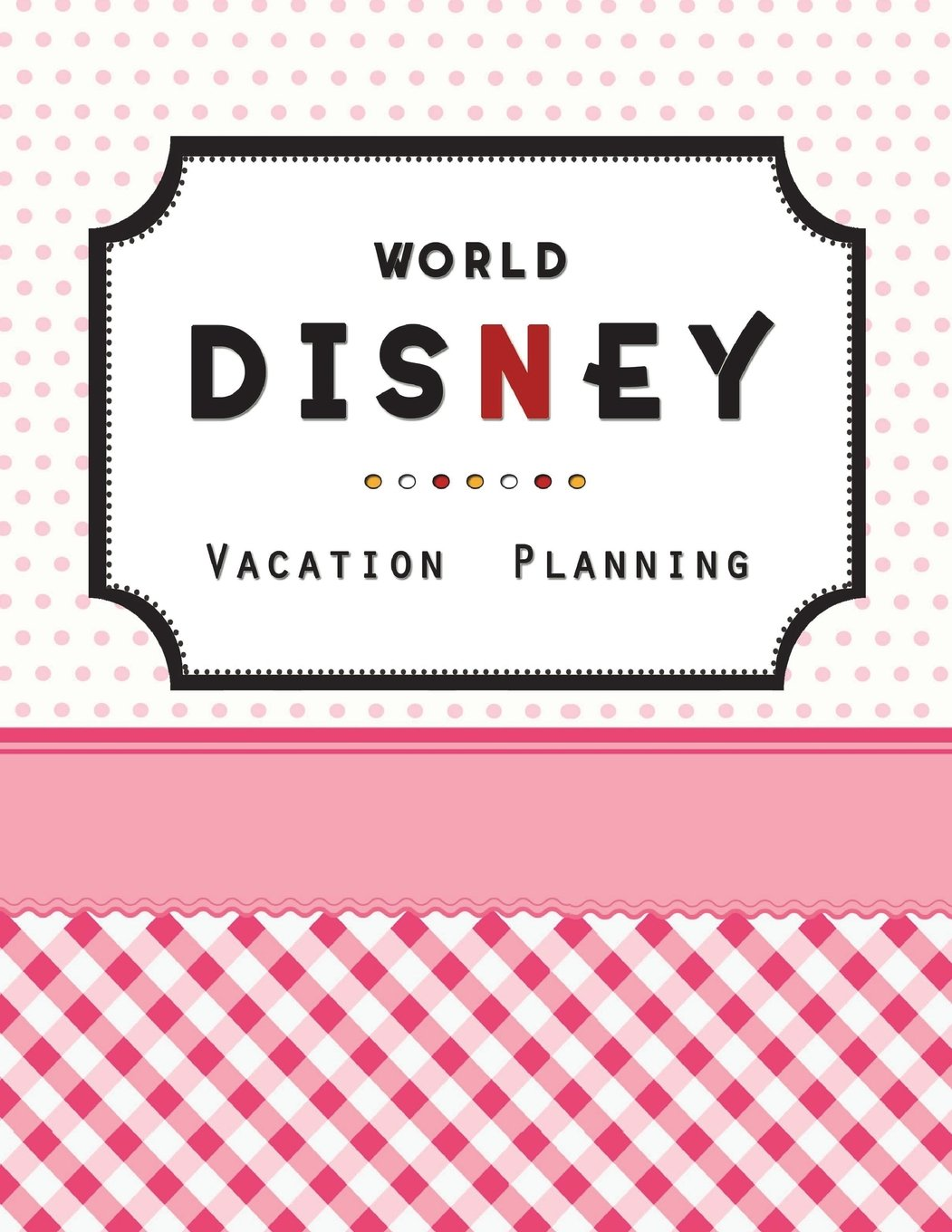 Disney World Vacation Planning: Disneyland, Disney Cruise ...