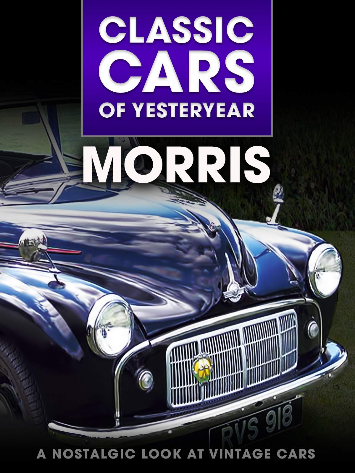 Classic Cars of Yesteryear: Morris - A Nostalgic Look at Vintage Cars