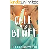Call My Bluff (The Experiment Book 1)
